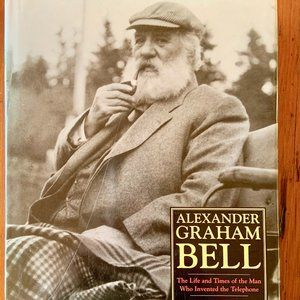 ALEXANDER GRAHAM BELL: The Life and Times  *NWOT*